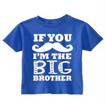 Brother Tshirt, Bro Tshirt, Mustache, Brother Shirt, Bro Shirt, Big Brother TShirt, Brother Tshirt, Brother tshirts, big bro tshirt, tshirt