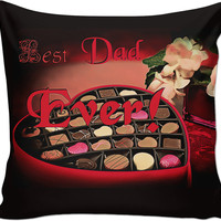 Best Dad Ever! Father's day gift, thank you Daddy, love my Dad throw pillow design