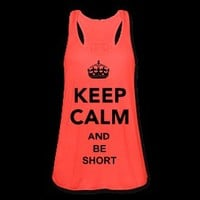 Keep Calm & Be Short Tank