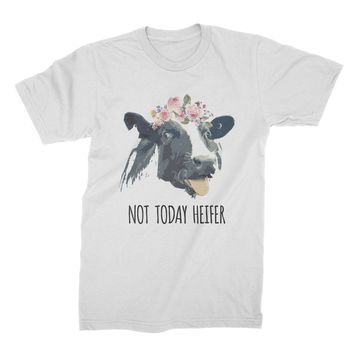 Not Today Heifer Shirt Funny Cow T Shirt