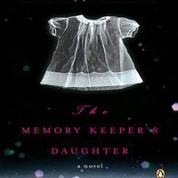 BARNES & NOBLE | The Memory Keeper's Daughter by Kim Edwards, Penguin Group (USA) | NOOK Book (eBook), Paperback, Hardcover, Audiobook