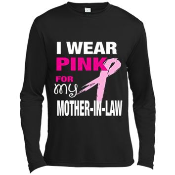 I Wear Pink for my Mother-in-Law T-shirt Cancer Awareness Long Sleeve Moisture Absorbing Shirt