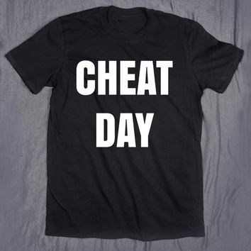 Funny Gym Shirt Cheat Day Slogan Tee Diet Work Out Exercise Yoga T-shirt