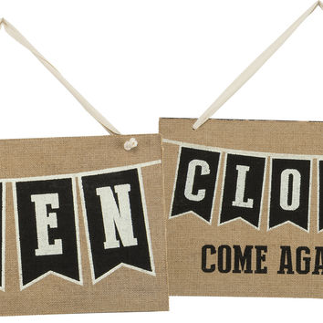 Open and Closed Sign - Two Sided Print on Burlap Fabric 14-in