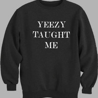 Yeezy Taught Me Art Sweater for Mens Sweater and Womens Sweater ***