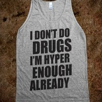 I Don't Do Drugs (tank)
