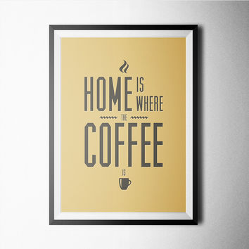 Home is Where the Coffee