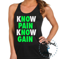 Know Pain Know Gain Tank Top (displayed in green and pink)