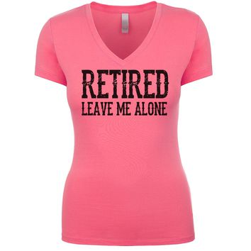 Retired Leave Me Alone Women's V Neck