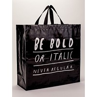 Be Bold Or Italic Shopper Shoulder Bag in Recycled Material