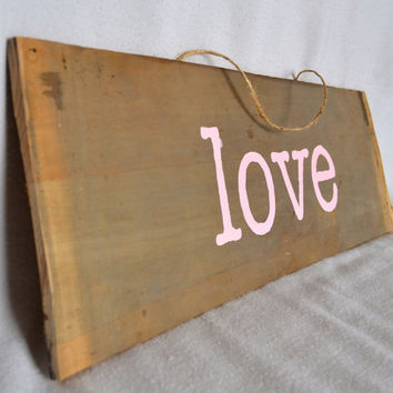 Reclaimed Wood Hand Painted Love Sign