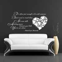 It's often just enough to be with someone... Marilyn Monroe - Wall Decals Quotes Wall Vinyl Decal Heart Wall Home Decor Family Bedroom V1007