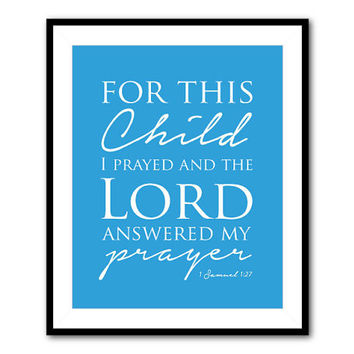 For this child I prayed and the Lord answered my prayer - Bible verse Wall Art Typography Word Art - Nursery Art - Girls or boys room Print