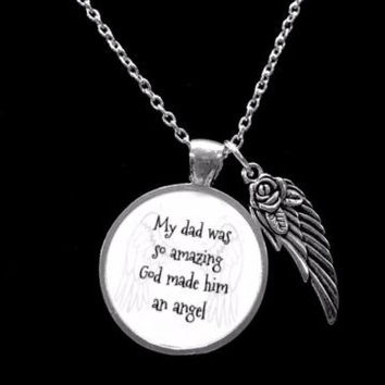 My Dad Was So Amazing God Made Him An Angel Guardian Angel Wing Memory Necklace