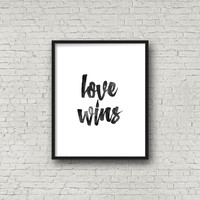 love wins poster,inspirational poster,wall decor,mottos,minimal art,giclee,idea gift,valentines gift,love poster,motivational,instant