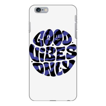 good vibes only 2 iPhone 6 Plus/6s Plus Case