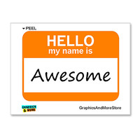 Awesome Hello My Name Is Sticker