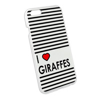 I Love Heart Giraffes Snap On Hard Protective Case for Apple iPhone 6
