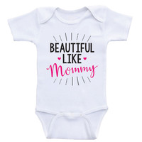 "Cute Baby Clothes For Girls ""Beautiful Like Mommy"" Baby Girl Onesuits"