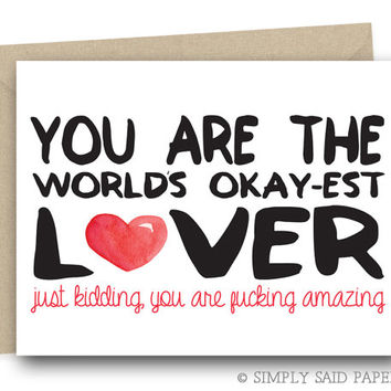 Funny Valentine's Greeting Card - You are the world's okay-est lover - funny husband card, valentine card for her, naughty greeting card