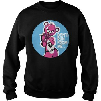 Cuddle Team Leader Don't run from me shirt Sweat Shirt