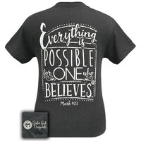 Girlie Girl Originals Everything is Possible For One Who Believes T-Shirt