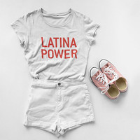 Latina Power Shirt - Chingona T-shirt - Latina Feminist - Latina Shirts - Latina Power - Feminist Top - Morena Tees - Mexican Shirt - Xicana