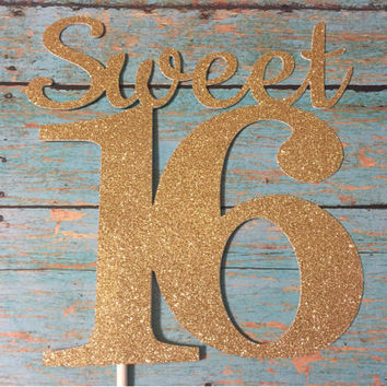 Sweet 16 Cake Topper Sixteen Gold First