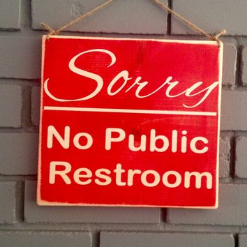 8x8 Sorry Restroom Wood Sign