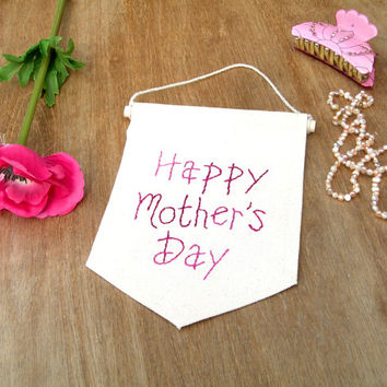 Happy Mothers Day, Embroidered Mom Art, Gift for Mom, Mother's Day card, Cute Mom Gift, Single Banner, Personalised Mom Gift, Customizeable,