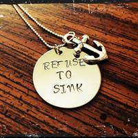 Refuse to sink - Anchor Charm - Necklace