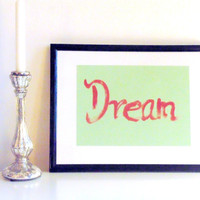Dream - red on light green - DIN A4 - Wall Art Print handmade written - original by misssfaith