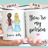 Personalized Best Friend Gift, Best Friend Gift, valentines day gift, Friendship gift, coffee mug, Unique Friendship Gift, you're my person