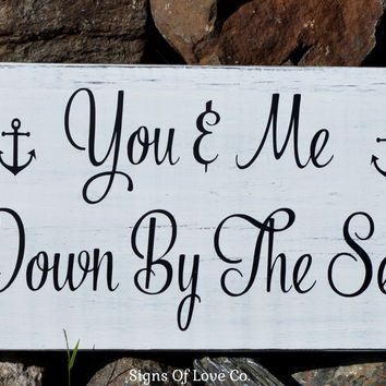 You and Me Down By The Sea