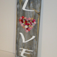 Rustic Distressed Wood Love Sign, Button Love sign, Rustic wedding sign