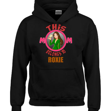 This Mom Belongs To ROXIE v6 - Hoodie