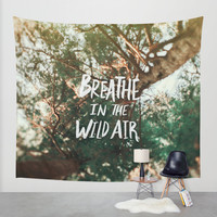 Breathe in the Wild Air Wall Tapestry by Leah Flores