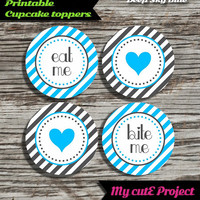 """Eat Me...Bite Me...Heart - Cupcake toppers - Deep Sky Blue - Instant Download - Party printable - Party favor - Candy Bar - 5 cm / 2"""""""