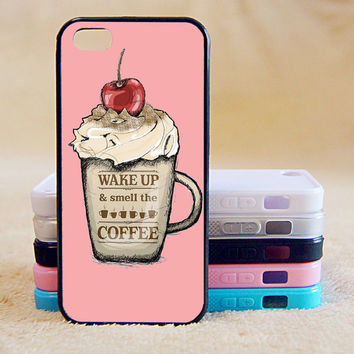 Wake Up and smell the coffee,Custom Case, iPhone 4/4s/5/5s/5C, Samsung Galaxy S2/S3/S4/S5/Note 2/3, Htc One S/M7/M8, Moto G/X