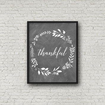Thankful, Chalkboard Art, Thanksgiving Print, Chalkboard Decor, Fall Printable, Printable Art, Chalkboard Sign, Autumn Wall Art, Thankful