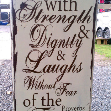 Great graduation gift for that strong young lady, Proverbs 31 verse, she is clothed with strength and dignity, vintage distressed sign