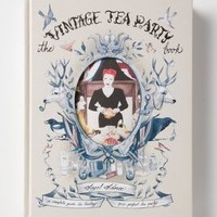 The Vintage Tea Party Book by Anthropologie in Assorted Size: One Size Gifts