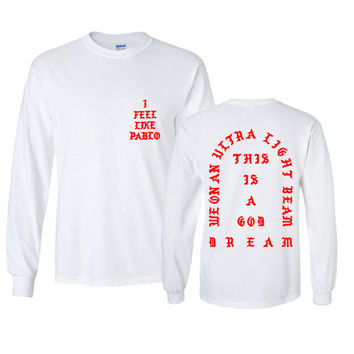 I Feel like Pablo The Real Life of Pablo Yeezy MSG Kanye West Longsleeve White Black Grey S-XL