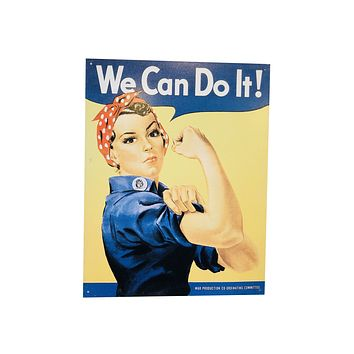 We Can Do it Vintage Tin Poster