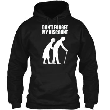 Senior Citizen Discount Elderly Old People Funny  Gift Pullover Hoodie 8 oz