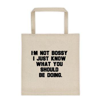 """""""I'M NOT BOSSY!"""" Tote bag"""