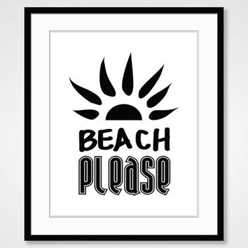 black and white art, beach decor art, inspirational print, motivational wall decor, best friend gift, quote art poster, typographic print