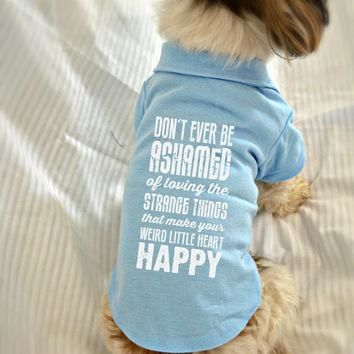 Dog Lover Polo T-Shirt. Cute Dog Quotes. Strange Little Things. Gift Idea for Dog Owne