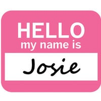 Josie Hello My Name Is Mouse Pad