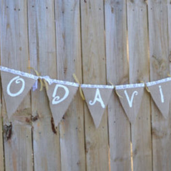 rustic burlap and lace banner  - custom made -  hashtag sign - wedding decor - wedding gift - birthday present - baby shower decor